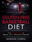 Gluten Free Basketball Diet