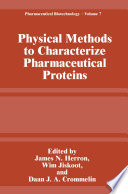 Physical Methods To Characterize Pharmaceutical Proteins Book PDF
