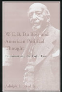 W E B  Du Bois and American Political Thought