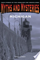 Myths and Mysteries of Michigan