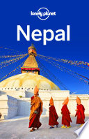 """""""Lonely Planet Nepal"""" by Lonely Planet, Bradley Mayhew, Lindsay Brown, Paul Stiles"""