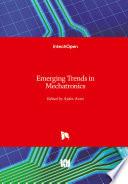 Emerging Trends in Mechatronics