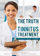 The Truth About Tinnitus Treatment