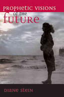 Prophetic Visions of the Future