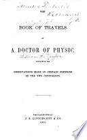 The Book of Travels of a Doctor of Physic