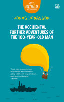 The Accidental Further Adventures of the 100-Year-Old Man Book