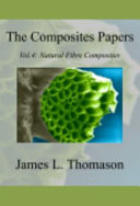 The Composite Papers  Volume 4  Natural Fibre Composites