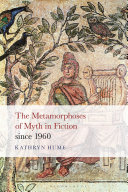 Pdf The Metamorphoses of Myth in Fiction since 1960