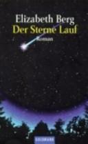 Der Sterne Lauf: Roman