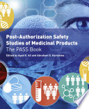Post Authorization Safety Studies of Medicinal Products