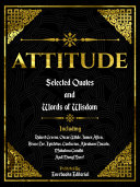 Attitude  Selected Quotes And Words Of Wisdom