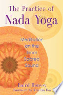 The Practice of Nada Yoga