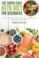 The Super Easy Keto Diet for Beginners