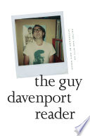 Read Online The Guy Davenport Reader For Free