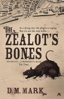 The Zealot s Bones