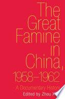 The Great Famine in China  1958 1962