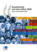 Cover image of Gesellschaft auf einen Blick 2009 : OECD-Sozialindikatoren.
