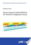 Silicon-Organic Hybrid Platform for Photonic Integrated Circuits