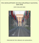 The Development of the European Nations, 1870-1914