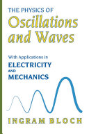 The Physics of Oscillations and Waves
