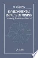 Environmental Impacts of Mining Monitoring, Restoration, and Control
