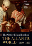 Cover of The Oxford Handbook of the Atlantic World