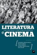 Literatura e  cinema: encontros contemporâneos