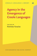 Agency in the Emergence of Creole Languages