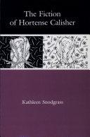 The Fiction of Hortense Calisher