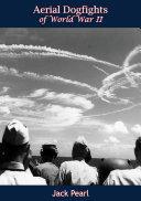 Aerial Dogfights of World War II