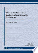 6th Asia Conference on Mechanical and Materials Engineering
