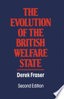 The Evolution of the British Welfare State Book