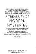 A Treasury of Modern Mysteries: Christie, A. Endless night. Oates, J. C. Norman and the killer. Fox, G. Kessler, the inside man. Kemelman, H. The nine mile walk. Pronzini, B. Cain's mark. Davis, D. S. The purple is everything. Allingham, M. The villa Marie Celeste. Du Maurier, D. Don't look now. Westlake, D. E. Never shake a family tree. Porges, A. The reason. Kyd, T. Cottage for August. Macdonald, R. The goodbye look ebook