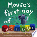 Mouse s First Day of School