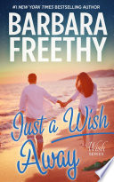Just a Wish Away (Wish Series #2)