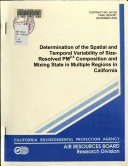 Determination Of The Spatial And Temporal Variability Of Size Resolved Pm2 5 Composition And Mixing State In Multiple Regions In California