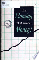 The Monday that Made Money