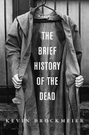 The Brief History of the Dead Pdf/ePub eBook