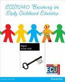Becoming an Early Childhood Educator (Custom Edition EBook)