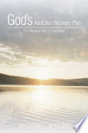 God S Addiction Recovery Plan