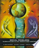 Social Problems  : Globalization in the Twenty-first Century