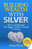 Building Wealth with Silver