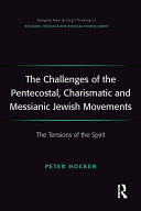 The Challenges of the Pentecostal, Charismatic and Messianic Jewish Movements Pdf/ePub eBook