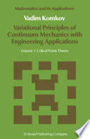Variational Principles of Continuum Mechanics with Engineering Applications Book