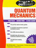 Schaum's Outline of Theory and Problems of Quantum Mechanics