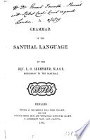 A Grammar Of The Santhal Language By The Rev L O Skrefsrud Missionary Of The Santhals