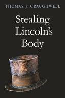 Stealing Lincoln's Body Pdf/ePub eBook
