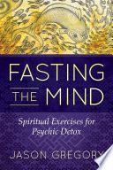 Fasting the Mind Book