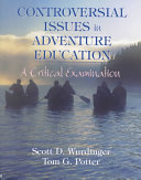 Controversial Issues in Adventure Education