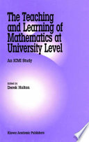 The Teaching And Learning Of Mathematics At University Level Book PDF